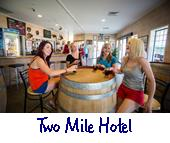 Two mile hotel